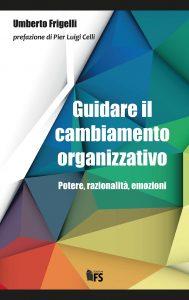 Guidare il cambiamento organizzativo